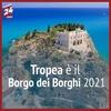 Тропеа избрана самым красивым малым населенным пунктом Италии -2021!