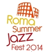 Roma Summer Jazz Festival 2014: летний фестиваль джаза продлится до 11 сентября